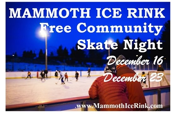 Free Community Skate Night at Mammoth Ice Rink December 16 and December 23