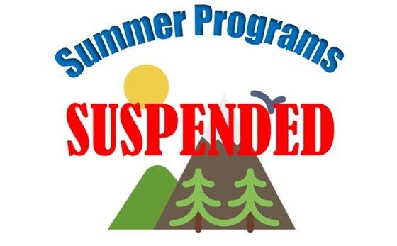 Summer Programs Suspended